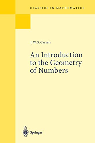 9783540617884: An Introduction to the Geometry of Numbers (Classics in Mathematics)