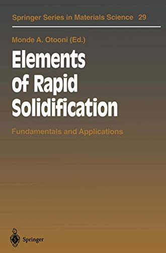 9783540617914: Elements of Rapid Solidification: Fundamentals and Applications (Springer Series in Materials Science)