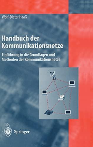 9783540618379: Handbuch Der Kommunikationsnetze: Einfa1/4hrung in Die Grundlagen Und Methoden Der Kommunikationsnetze