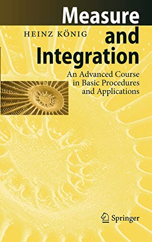9783540618584: Measure and Integration: An Advanced Course in Basic Procedures and Applications (Lecture Notes in Mathematics)