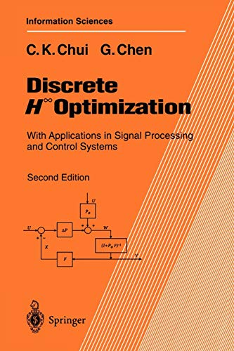 9783540619598: Discrete H? Optimization: With Applications In Signal Processing And Control Systems (Springer Series in Information Sciences)