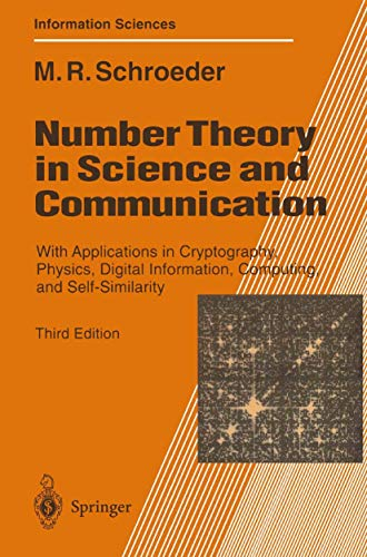9783540620068: Number Theory in Science and Communication: With Applications in Cryptography, Physics, Digital Information, Computing, and Self-Similarity (Springer Series in Information Sciences)