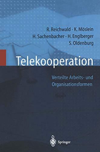 9783540620136: Telekooperation: Verteilte Arbeits- Und Organisationsformen
