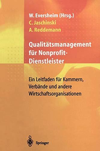 9783540620167: Qualitätsmanagement für Nonprofit-Dienstleister: Ein Leitfaden für Kammern, Verbände und andere Wirtschaftsorganisationen