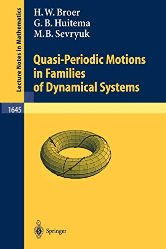 9783540620259: Quasi-Periodic Motions in Families of Dynamical Systems: Order amidst Chaos (Lecture Notes in Mathematics)