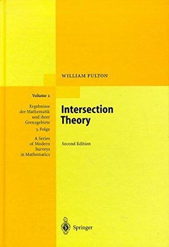 9783540620464: Intersection Theory (Ergebnisse der Mathematik und ihrer Grenzgebiete. 3. Folge / A Series of Modern Surveys in Mathematics)