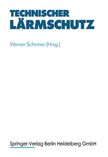 9783540621287: Technischer Larmschutz: Maanahmen an Maschinen Und Arbeitsstatten (VDI-Buch)