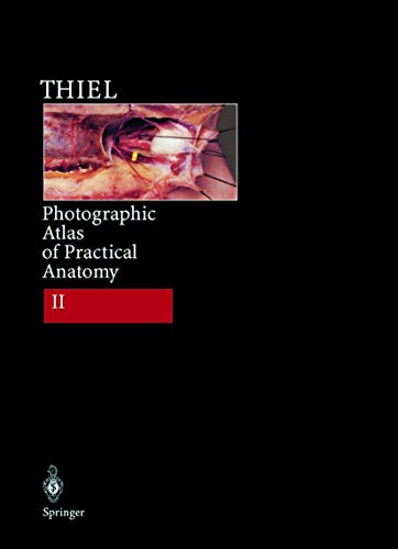 9783540622390: Photographic Atlas of Practical Anatomy II: Neck, Head, Back, Chest, Upper Extremities. Companion Volume Including Nomina Anatomica and Index: Neck, ... Including Nomina Anatomica - an Index Part 2