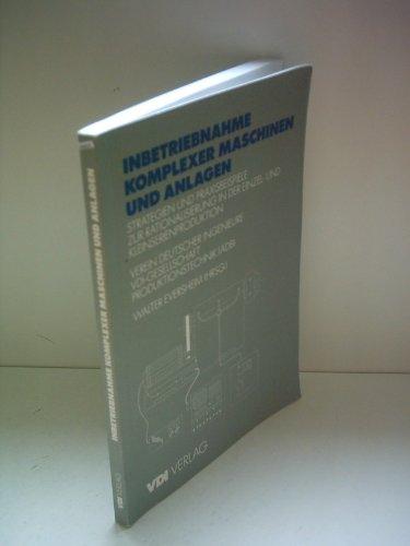 9783540623083: Inbetriebnahme Komplexer Maschinen Und (VDI-Buch)