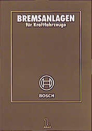 Bremsanlagen für Kraftfahrzeuge/ Bosch