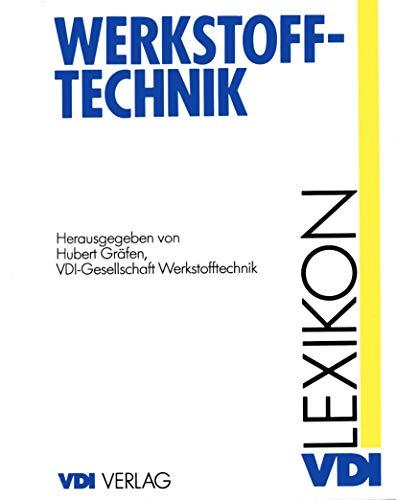 9783540623458: Lexikon Werkstofftechnik: Berichtigter Nachdruck (VDI-Buch)