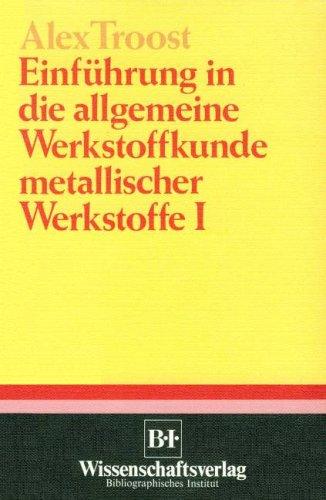 9783540623724: Einfã Hrung in Die Allgemeine Werkstoff (VDI-Buch)