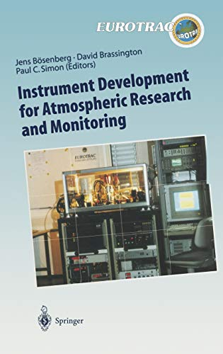 9783540625162: Instrument Development for Atmospheric Research and Monitoring: Lidar Profiling, DOAS and Tunable Diode Laser Spectroscopy (Transport and Chemical Transformation of Pollutants in the Troposphere)