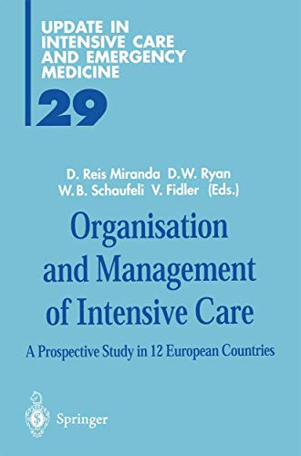9783540625810: Organisation and Management of Intensive Care: A Prospective Study in 12 European Countries (Update in Intensive Care and Emergency Medicine)