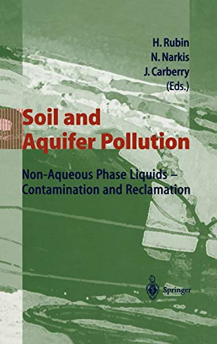 Soil and Aquifer Pollution: Non-Aqueous Phase Liquids - Contamination and Reclamation: Springer