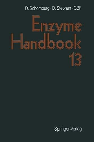 9783540626084: Enzyme Handbook: Volume 13: Class 2.5 - EC 2.1.104 Transferases: Class 2.5 - 2.8 Transferases Vol 13