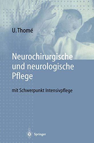 9783540626152: Neurochirurgische und neurologische Pflege: mit Schwerpunkt Intensivpflege (German Edition)