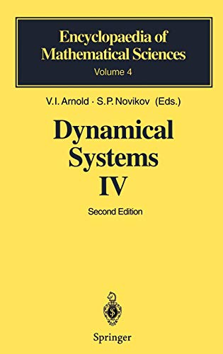 Dynamical Systems IV: Symplectic Geometry & Its: V.I. Arnol'd (Editor),