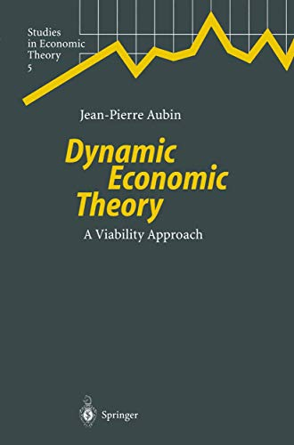 Dynamic Economic Theory: A Viability Approach: JP. Aubin