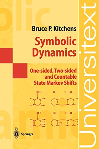 9783540627388: Symbolic Dynamics: One-sided, Two-sided and Countable State Markov Shifts (Universitext)