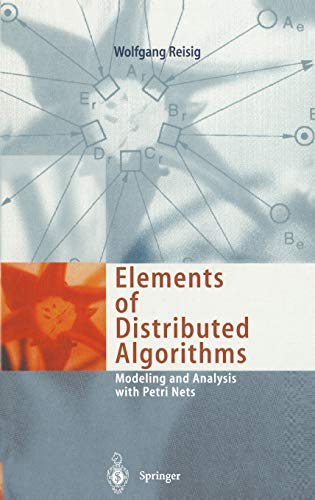 9783540627524: Elements of Distributed Algorithms: Modeling and Analysis with Petri Nets