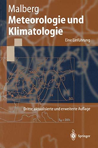 9783540627845: Meteorologie Und Klimatologie: Eine Einf Hrung