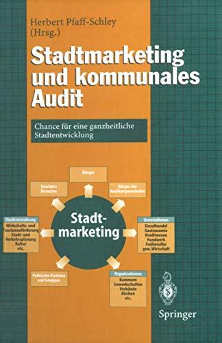 9783540628538: Stadtmarketing und kommunales Audit: Chance für eine ganzheitliche Stadtentwicklung (German Edition)