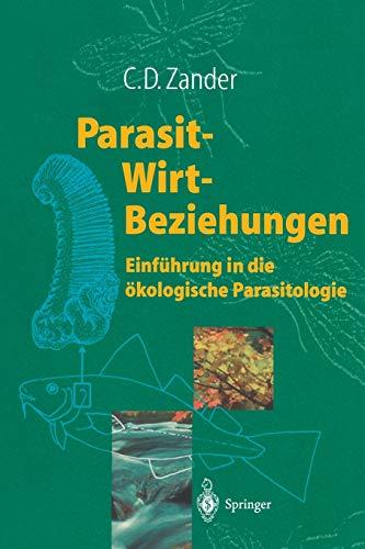 9783540628590: Parasit-Wirt-Beziehungen: Einführung in die ökologische Parasitologie (German Edition)