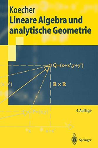 9783540629030: Lineare Algebra und analytische Geometrie (Springer-Lehrbuch) (German Edition)