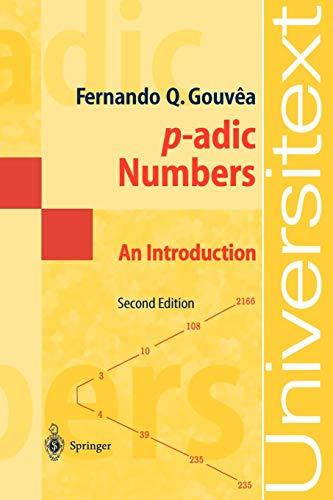 P-adic Numbers An Introduction: Fernando Quadros Gouvea