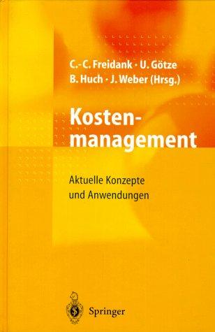 9783540629580: Kostenmanagement: Aktuelle Konzepte und Anwendungen (German Edition)