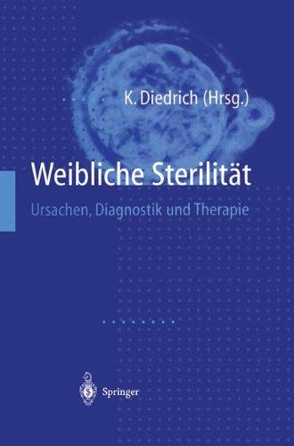 9783540629627: Weibliche Sterilitat: Ursachen, Diagnostik Und Therapie