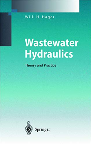 9783540629986: Wastewater Hydraulics: Theory and Practice