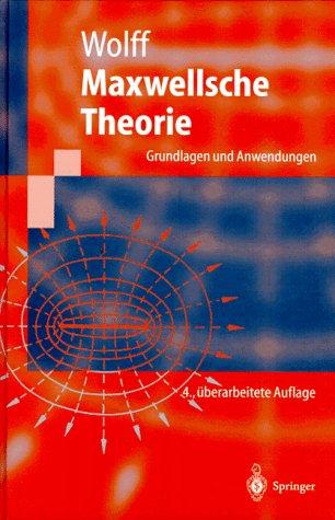 9783540630128: Maxwellsche Theorie: Grundlagen Und Anwendungen (Springer-Lehrbuch)