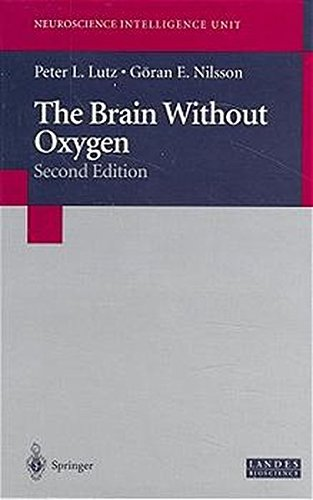 9783540631316: The Brain Without Oxygen (Neuroscience Intelligence Unit)