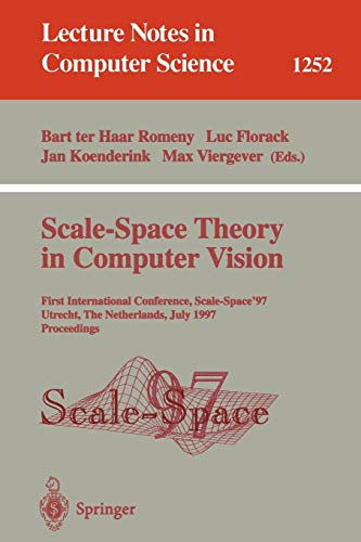 Scale-Space Theory in Computer Vision: First International