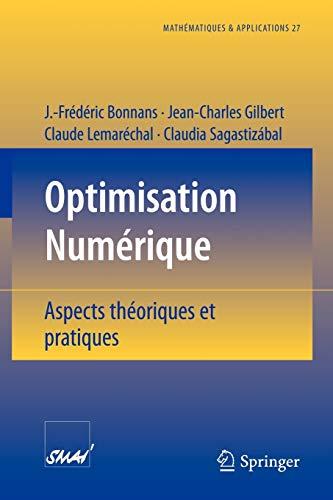 9783540631835: Optimisation Numerique: Aspects theoriques et pratiques
