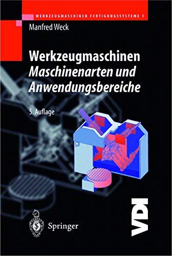 9783540632115: Werkzeugmaschinen 1 - Maschinenarten und Anwendungsbereiche (German Edition)