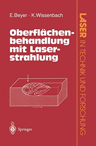 Oberflächenbehandlung mit Laserstrahlung: Eckhard Beyer