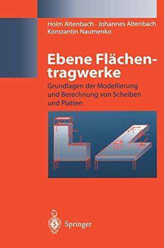 9783540632283: Ebene Flächentragwerke: Grundlagen der Modellierung und Berechnung von Scheiben und Platten