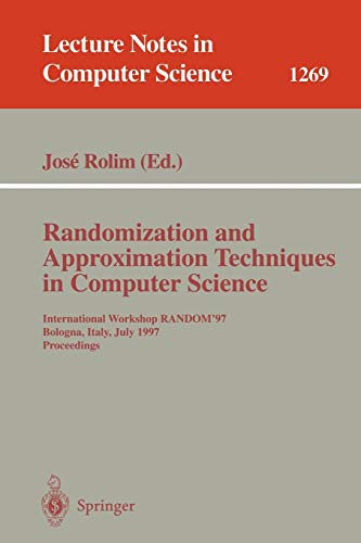 RANDOMIZATION AND APPROXIMATION TECHNIQUES IN COMPUTER SCIENCE: JOSE ROLIM, UNIVERSITY
