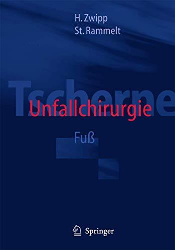 9783540632900: Tscherne Unfallchirurgie: Fuß (German Edition)