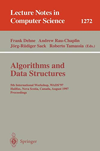 9783540633075: Algorithms and Data Structures: 5th International Workshop, WADS '97, Halifax, Nova Scotia, Canada, August 6-8, 1997. Proceedings (Lecture Notes in Computer Science)