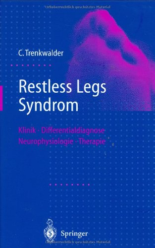 9783540633143: Restless Legs Syndrom: Klinik, Differentialdiagnose, Neurophysiologie, Therapie