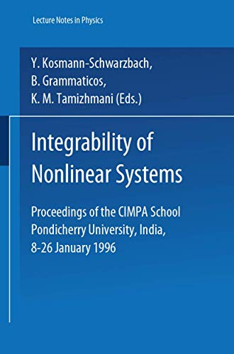 9783540633532: Integrability of Nonlinear Systems (Lecture Notes in Physics)