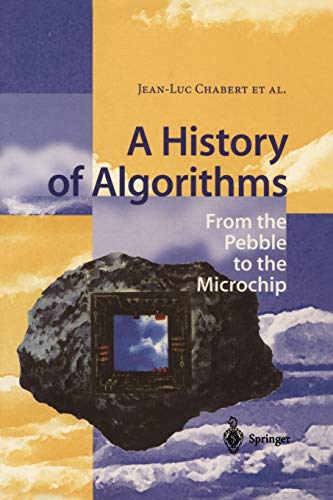 A History of Algorithms: From the Pebble to the Microchip: Springer