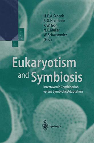 9783540633754: Eukaryotism and Symbiosis: Intertaxonic Combination versus Symbiotic Adaptation