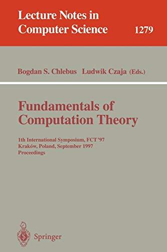 Fundamentals of Computation Theory: 11th International Symposium,: Chlebus, Bogdan S.