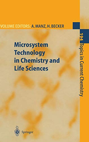 Microsystem Technology in Chemistry and Life Sciences Topics in Current Chemistry