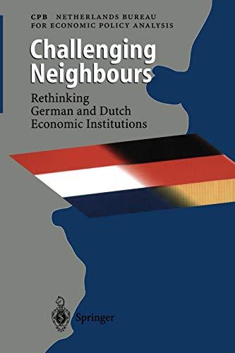 Challenging Neighbours: Rethinking German und Dutch Economic: The Hague, Netherlands